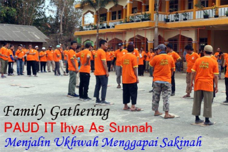Family Gathering PAUD-IT Ihya As Sunnah Tasikmalaya
