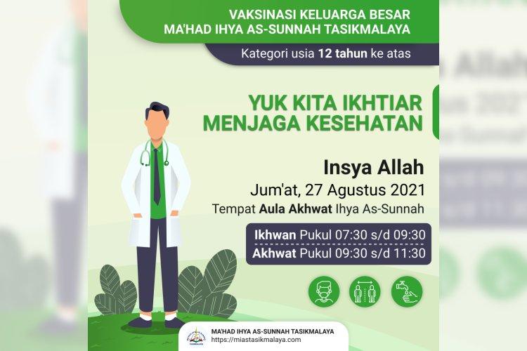 Vaksinasi Keluarga Besar Ma'had Ihya As Sunnah