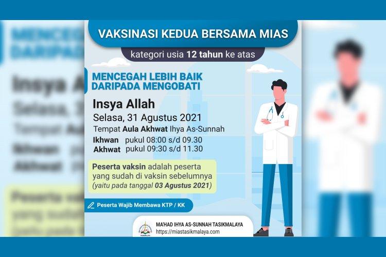 Vaksinasi Kedua Keluarga Besar Ma'had Ihya As-Sunnah